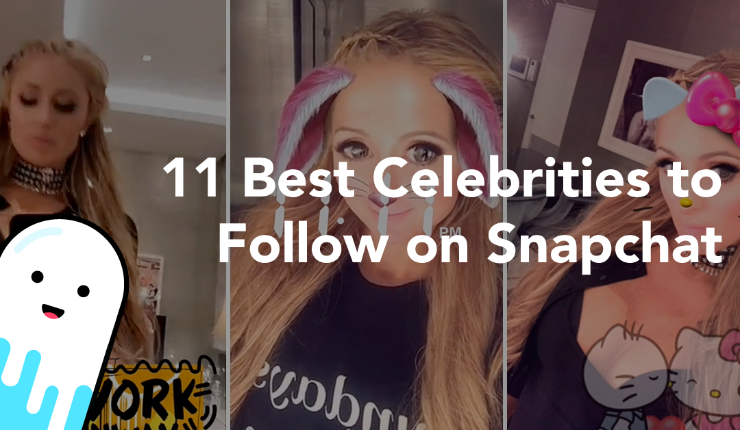 11 Best Celebrities to Follow on Snapchat